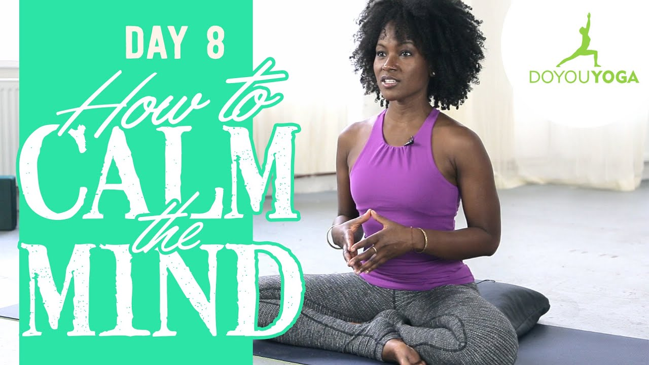 How to Calm Your Mind | Day 8 | 30 Day Meditation Challenge