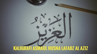 Menulis Kaligrafi Asmaul Husna Lafadz Al Aziz dengan Pena Bambu