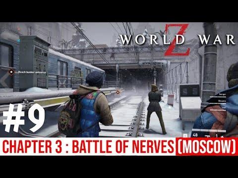 WORLD WAR Z Walkthrough Gameplay Part 9 - BATTLE OF NERVES (MOSCOW)