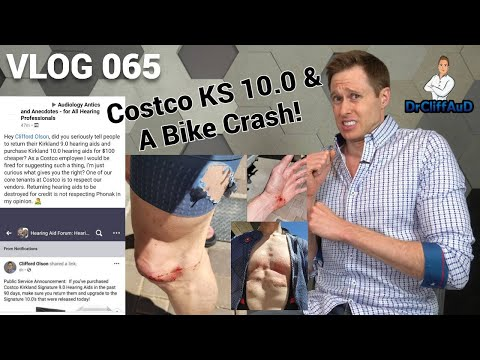 New Costco Kirkland Signature 10.0 Hearing Aid & My Cycling Accident! | DrCliffAUD VLOG 065