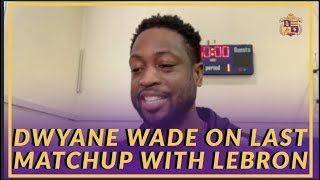 Lakers Interview: Dwyane Wade on His Last Matchup With LeBron James
