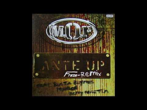 MOP  Ante Up Remix Fraze Remix