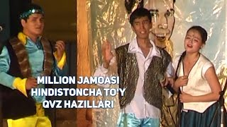Million jamoasi - Hindistoncha toy (QVZ hazillari)