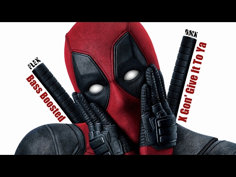 Deadpool | X Gon' Give It To Ya | DMX [Bass Boosted]