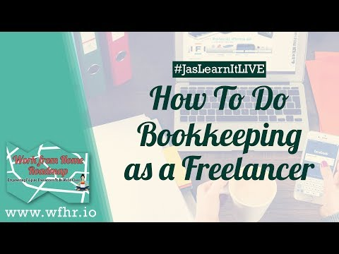 HOW TO DO BOOKKEEPING AS A FREELANCER (LIVE) | JASLEARNIT 016