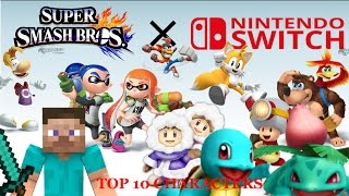 Super Smash Bros. for Nintendo Switch TOP 10 Character Predictions!