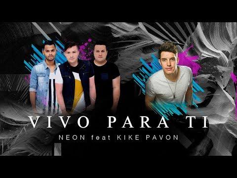 """Neon nos sorprende con """"Vivo para ti"""" junto a Kike Pavón:"""