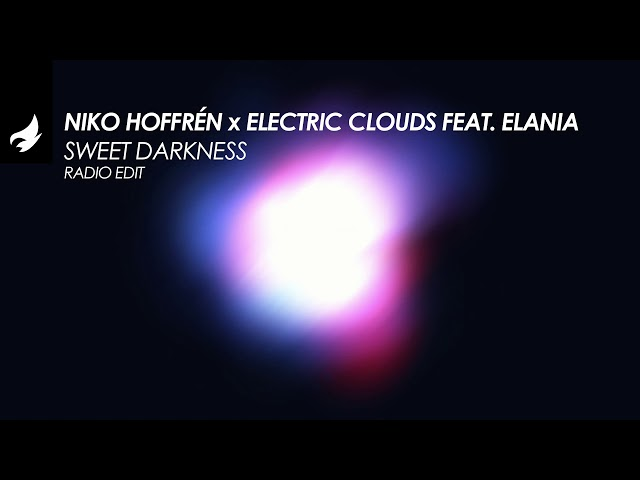 Niko Hoffrén x Electric Clouds feat. Elania - Sweet Darkness (Radio Edit) [Trance]