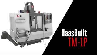 HaasBuilt - TM-1