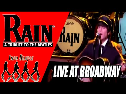 Rain Beatles Tribute Band Live at Broadway