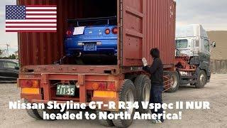Nissan Skyline GT-R R34 Vspec II NUR is shipped to America!
