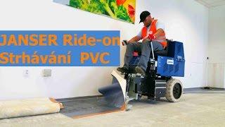 Jak strhnout PVC z podlahy i s lepidlem Janser Ride-on