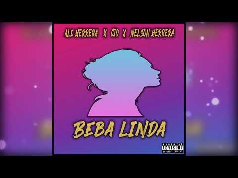 Beba Linda - Ale Herrera X Cio X Nelson Herrera