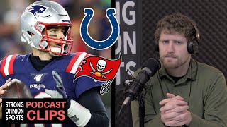 Colts or Bucs Need Tom Brady and...