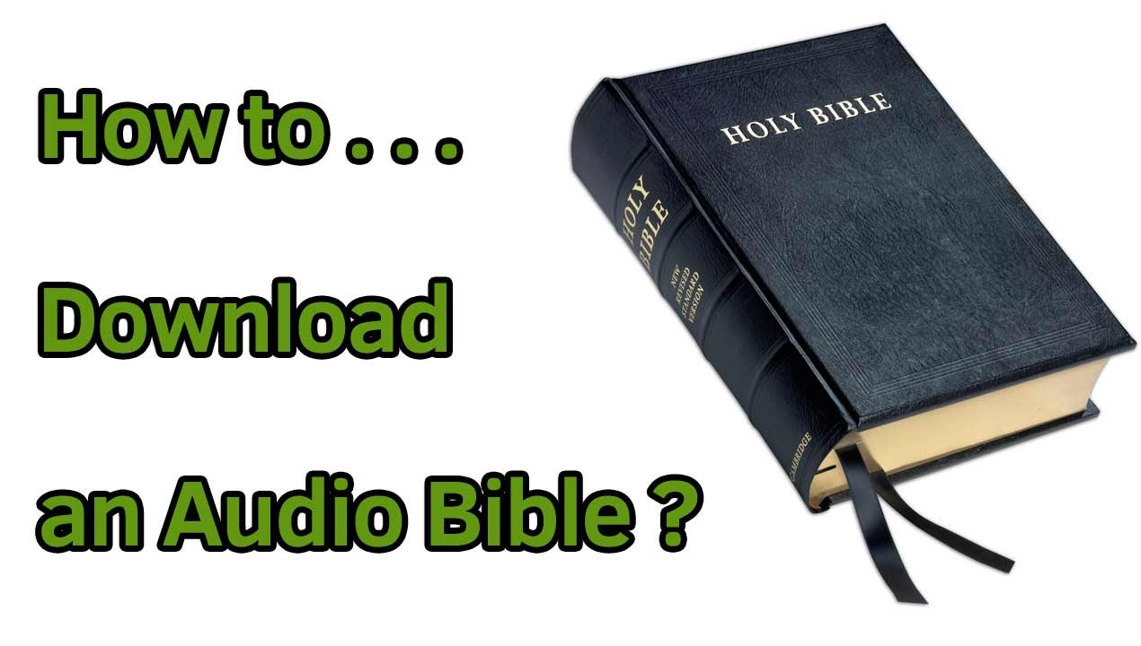 Holy Bible download - Download the Bible - MP3 Apple Android