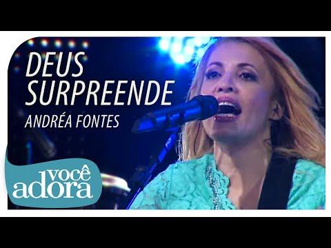 Andréa Fontes - Deus Surpreende (DVD Deus Surpreende)