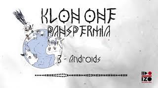 Klon One - Panspermia - 03-Androids - IZO Records