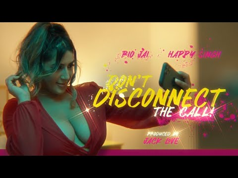 Rio Jai ft. Happy Singh   Don't Disconnect The Call (Prod. by Jack Love) 2021