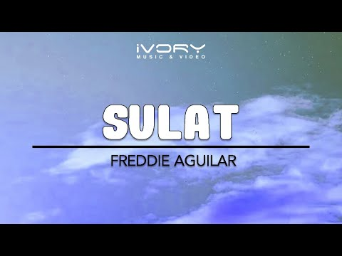 Freddie Aguilar | Sulat | Official Lyric Video