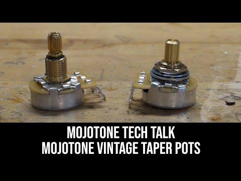 Mojotone Tech Talk- Mojotone Vintage Taper Pots- What Makes Them Special?