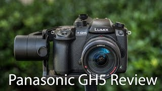 Panasonic GH5 Full Review - 4K Powerhouse Camera