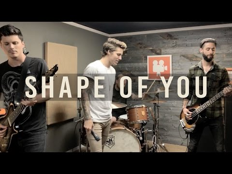 "Ed Sheeran - ""Shape Of You"" (Cover By Our Last Night)"