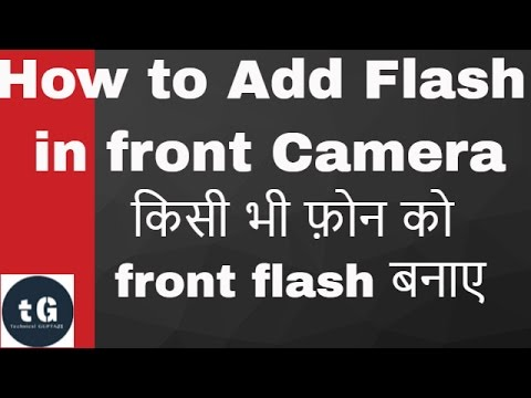 How to Add flash to your front Camera | Turn your phone into front flash- Review in Hindi