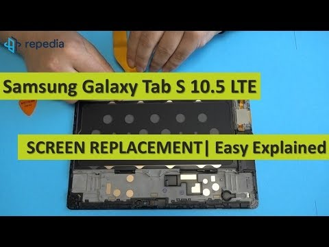 Samsung Galaxy Tab S 10.5 LTE - Screen Replacement | Teardown Guide