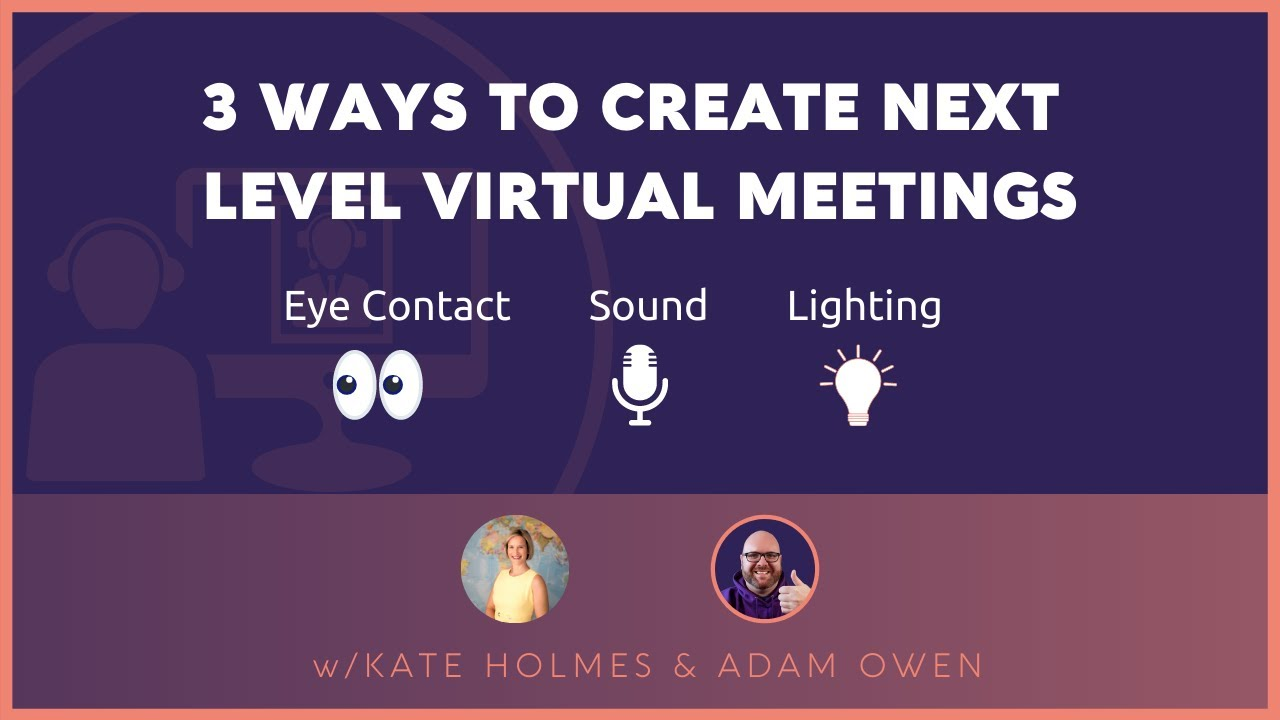 NEW SERIES: 3 in 30   Ep.1: 3 Ways to Create Next Level Virtual Meetings