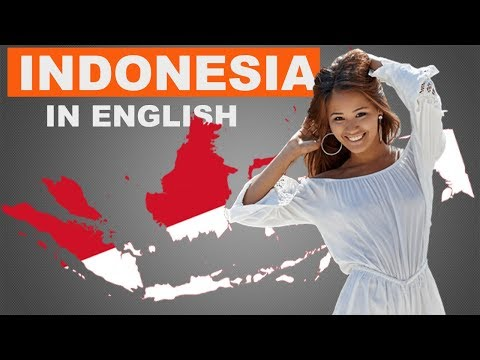 INDONESIA facts In English : Countries Facts in English : The Ultimate World