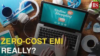 The actual cost behind 'no-cost EMI': Popular shopping option decoded