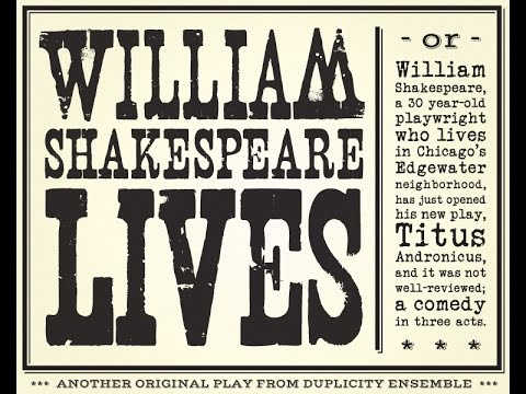 William Shakespeare Lives - Duplicity Ensemble - Chicago Fringe Festival 9/13/15