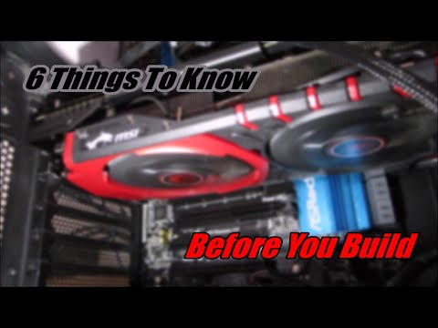 6 Things To Know Before Building A Gaming PC!