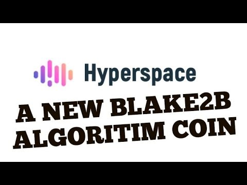 NEW BLAKE2B COIN RENEWS LIFE IN MINERS! HYPER SPACE SPACE COIN!