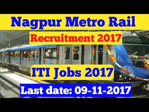 Nagpur Metro Rail Recruitment 2017!!  ITI JOBS 2017!! Latest Jobs in October-November 2017!!