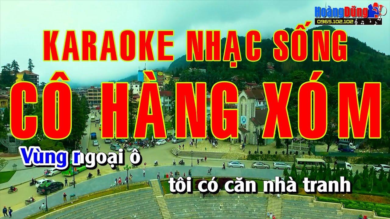 Karaoke Nhạc Sống – Cô Hàng Xóm ( Vùng Ngoại Ô ) Beat chất lượng cao