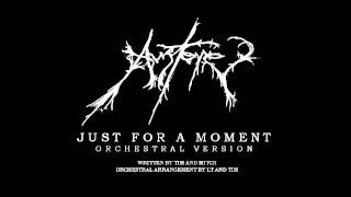 Just For A Moment - Orchestral Version