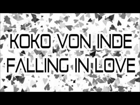 Koko Von Inde - Falling In Love (Original Mix)