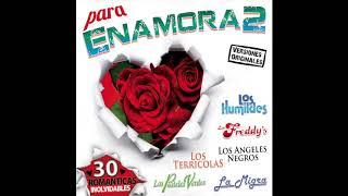 """Para Enamora2 """"30 Romanticas Inolvidables"""" (Disco Completo)"""
