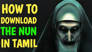 How To Download The Nun Movie - Tamil