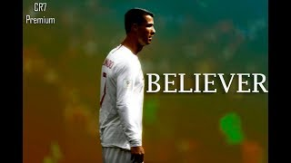 Download lagu Cristiano Ronaldo ● Believer ft.Imagine Dragons ● Crazy Skills & Goals 2017/2018