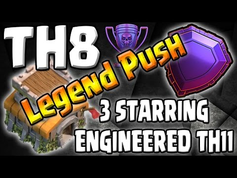 3 STARRING ENGINEERED TH11 + FAIL! - TH8 Push to Legends Series - Episode 18 - Clash of Clans