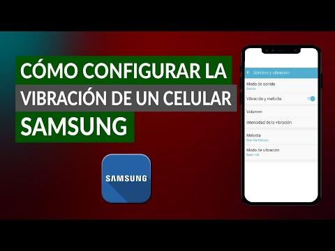 Cómo Configurar la Vibración de un Celular Samsung Fácilmente
