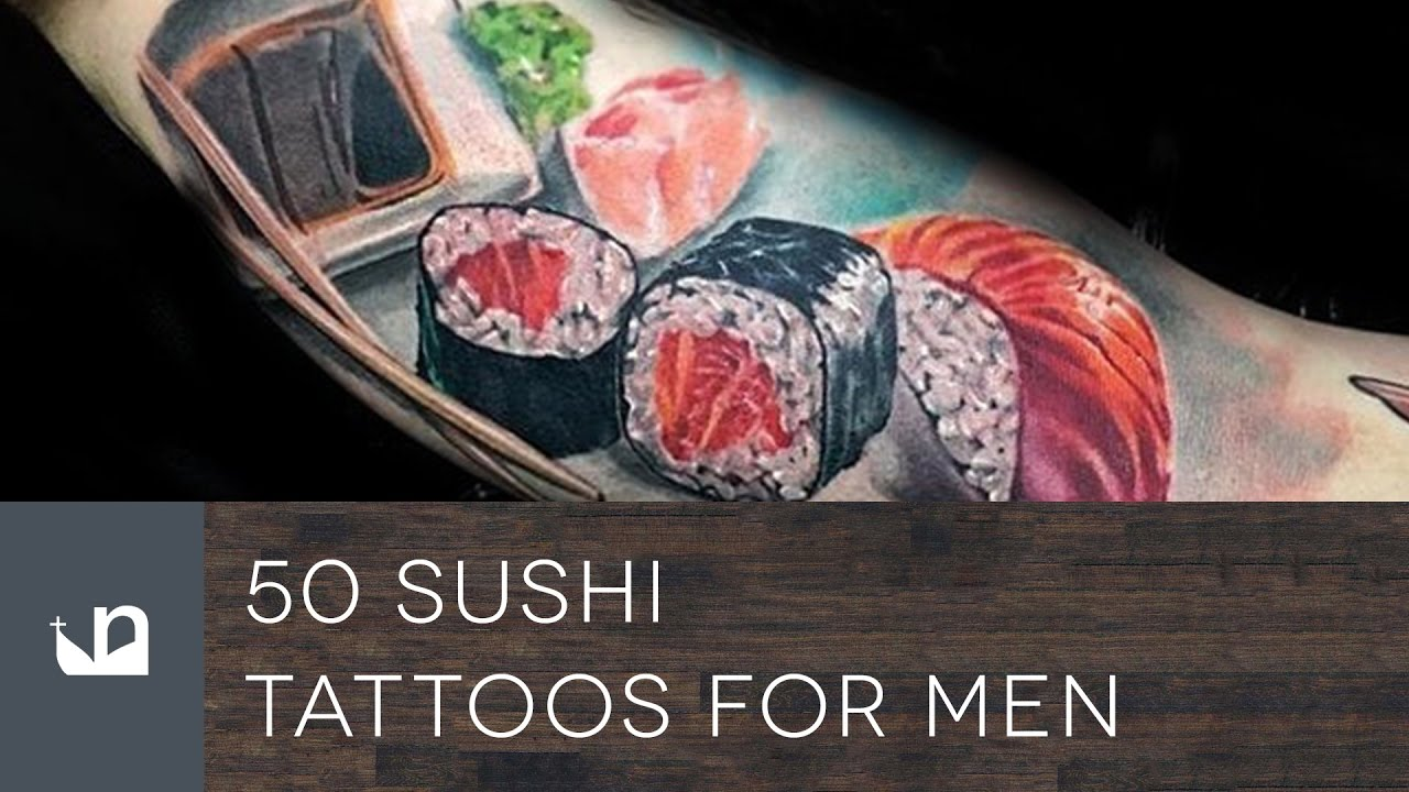 50 Sushi Tattoo Designs For Men – Japanese Food Ideas