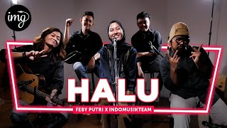 HALU - FEBY PUTRI FT. INDOMUSIKTEAM | PETIK