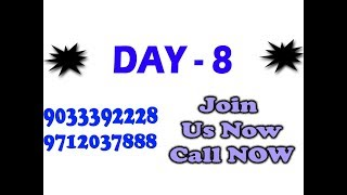 DAY 8   Join Golden Theory Now Call Now 9033392228