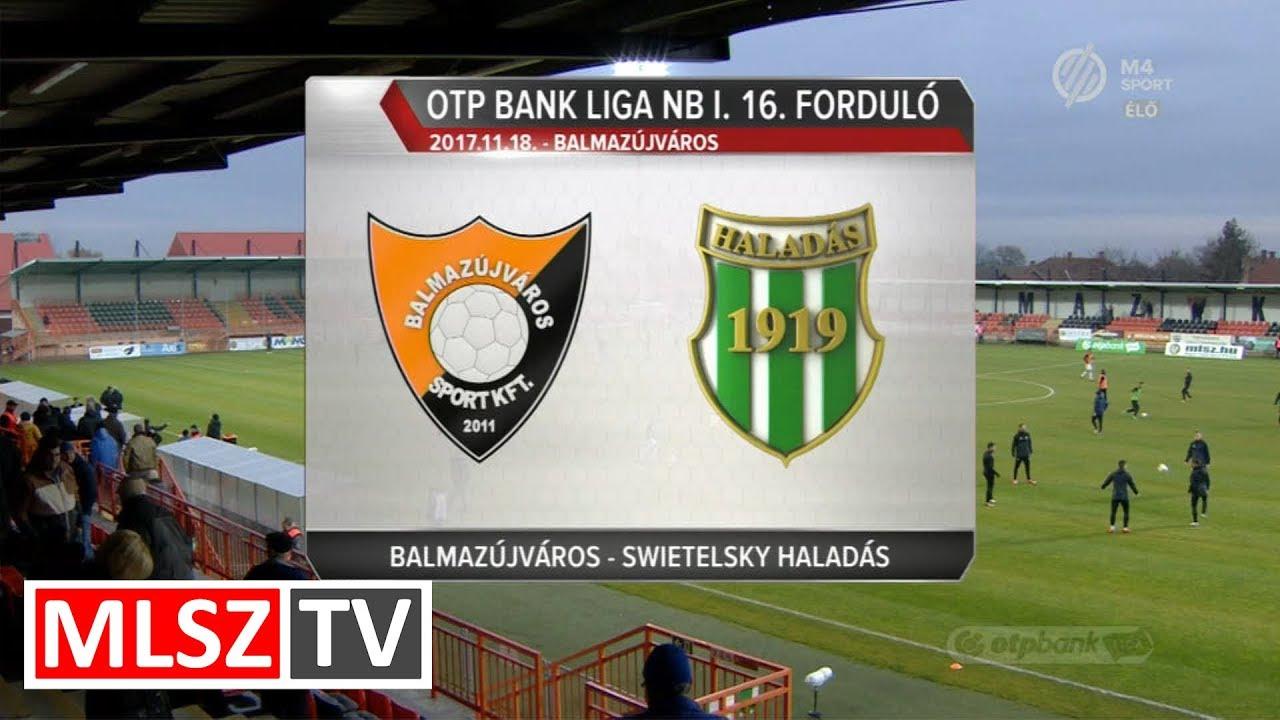 Balmaz Kamilla Gyógyfürdő - Swietelsky Haladás | 2-1 | OTP Bank Liga | 16. forduló | MLSZTV