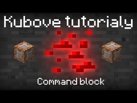 [SK] Kubove tutoriály - Command Block