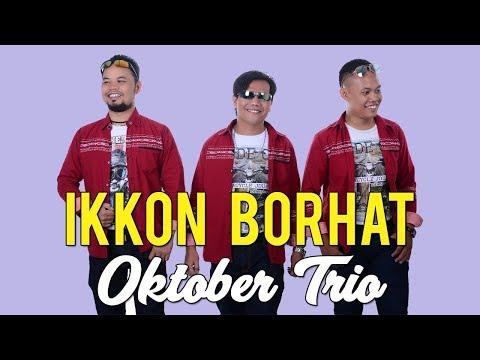 Lagu Batak Paling Sedih   IKKON BORHAT   Oktober Trio