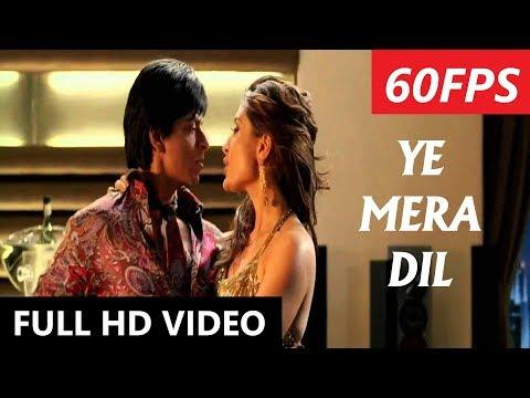 [60FPS] Ye Mera Dil | Don | Shahrukh Khan | Kareena Kapoor thumbnail